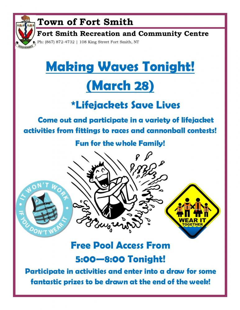 Making Waves Lifejackets - Tonight! | Town of Fort Smith